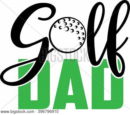 Golf Dad On The White Background. Vector Illustration