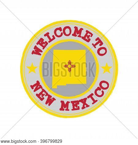 Vector Stamp Of Welcome To New Mexico With States Flag On Map Outline In The Center. Grunge Rubber T