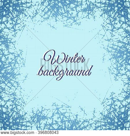 Blue Frosted Texture In Winter Window. Frost Pattern Background. Vector Ice Crystals Illustration