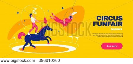 Circus Funfair Horizontal Banner With Equilibrist Characters On Horse And Editable Text With See Mor