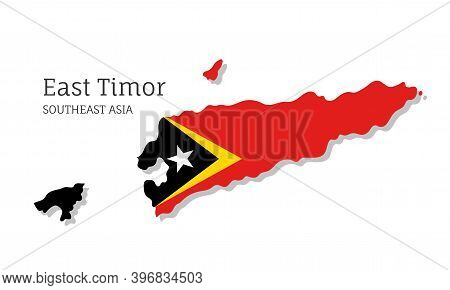 Map Of East Timor With National Flag. Highly Detailed Editable Map Of , Southeast Asia Country Terri