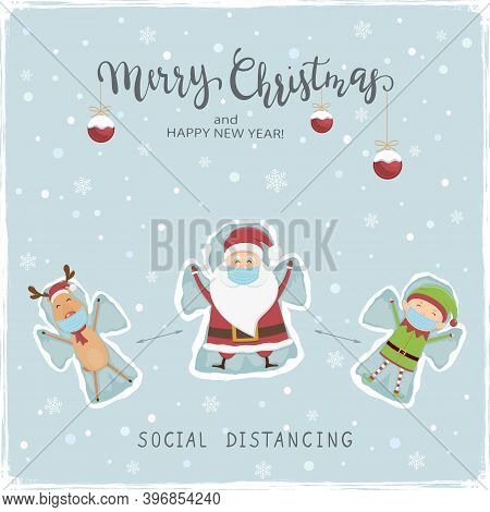 Social Distancing Theme. Happy Santa Claus, Deer And Elf Make A Snow Angels. Text Merry Christmas On