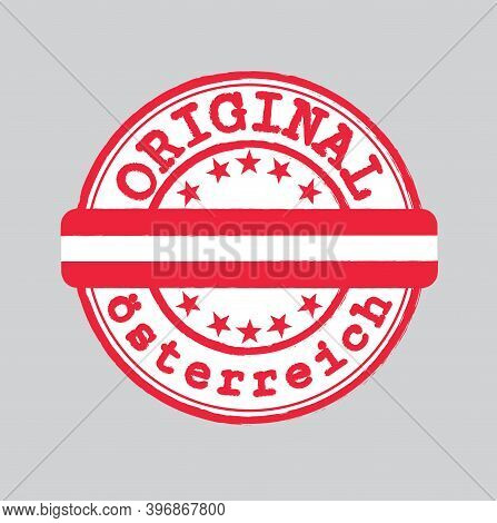 Vector Stamp Of Original Logo With Text Osterreich (austria In German Language) And Tying In The Mid