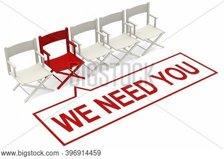 We Need You Words With Row Of White Chairs With One Red, 3d Rendering