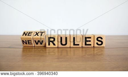 Time To Next Rules. Turned Cubes And Changed Words 'new Rules' To 'next Rules' On A Beautiful Wooden