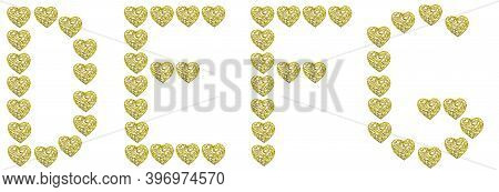 Letters D E F G Made Of Gold Hearts Isolated On A White Background. Beautiful Font For Holiday Invit