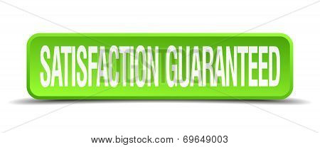satisfaction guaranteed green 3d realistic square isolated button poster