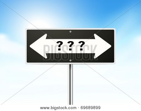 Question Mark On Black Road Sign