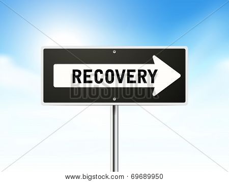 Recovery On Black Road Sign