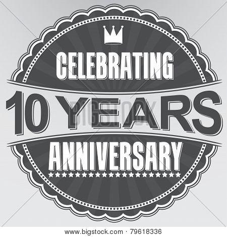 Celebrating 10 Years Anniversary Retro Label, Vector Illustration