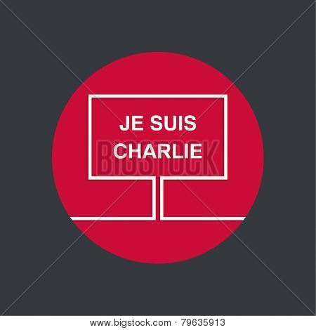 Symbol of solidarity in Paris. Je suis charlie. I am Charlie. Placard, banner, vector icons poster