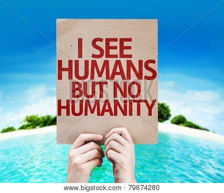 I See Humans But No Humanity card with a beach on background