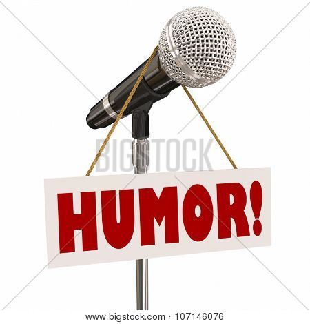 Humor sign on a microphone for stand-up comedy, comic or performer doing a funny act