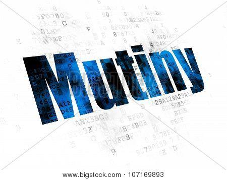 Politics concept: Mutiny on Digital background