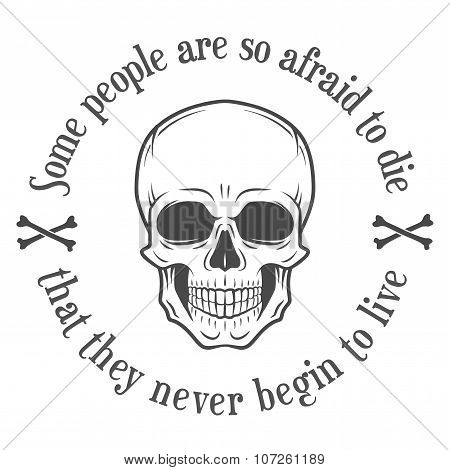 Human evil scull vector. Death quote background. Motivation t-shrt design. Digital illustration with