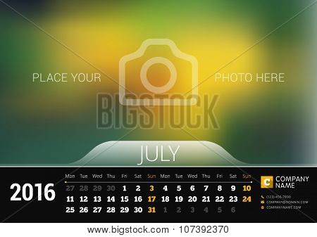 July 2016. Desk Calendar for 2016 Year. Vector Design Print Template with Place for Photo. Week Starts Monday poster