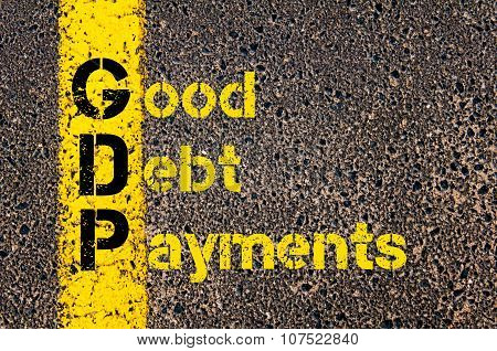 Business Acronym Gdp As Good Debt Payments