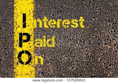Concept image of Business Acronym IPO as Interest Paid On written over road marking yellow paint line. poster