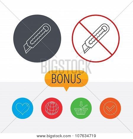 Paper knife icon. Cutter tool sign. Shopping cart, globe, heart and check bonus buttons. Ban or stop prohibition symbol. poster