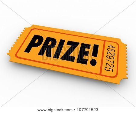 Prize word on winning ticket in drawing, raffle or fund-raiser game or competition