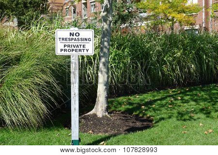 Sign Board for No Trespassing