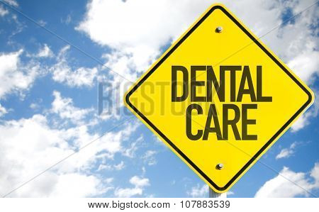 Dental Care sign with sky background