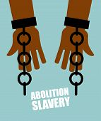 Abolition of slavery. Hands black slave with broken chains. Shattered shackles. Broken handcuffs. Long-Awaited Freedom. Liberation from oppression of planters. poster