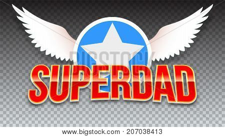 Super dad, red shiny text on horizontal transparent background. Super hero typography with white wings and star for t-shirt graphics or sport logo on transparent background.
