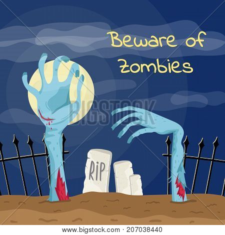 Beware of zombies poster with zombies hands in graveyard. Walking dead in cemetery at full moon vector illustration. Halloween banner with funny undead, festive horror event template.