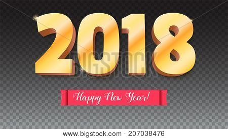 Happy New Year 2018. Volumetric numbers from gold. Red banner with text. Congratulation poster on transparent backdrop. Vector 3D illustration. Greeting card, poster, brochure or flyer template.