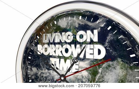 Living on Borrowed Time Earth Clock Climate Change 3d Illustration - Elements of this image furnished by NASA