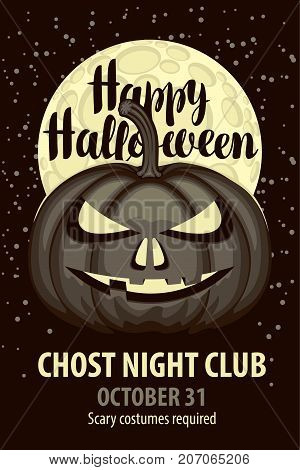 Vector banner with inscription happy halloween and a spooky pumpkin on the background of full moon. Flyer or invitation template for Halloween party.