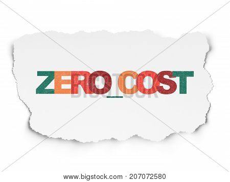 Finance concept: Painted multicolor text Zero cost on Torn Paper background