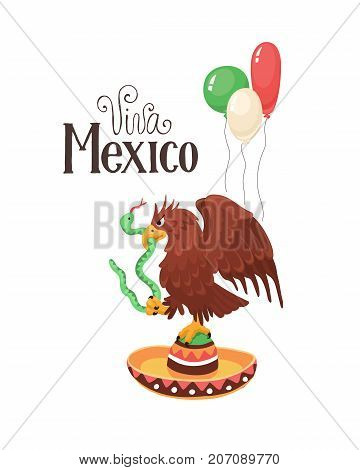 Viva Mexico illustration. Mexican eagle sitting on sombrero with balloons in national colors isolated on white background. Mexican coat of arms.
