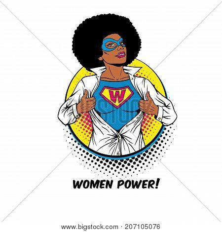 Women Power. Pop art sexy african american woman in mask shows superhero t-shirt with W sign on chest in circle on white background. Female power feminism. Vector illustration in retro comic style.
