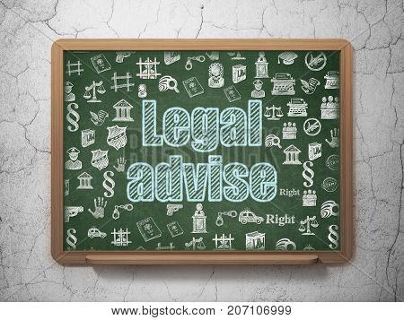 Law concept: Chalk Blue text Legal Advise on School board background with  Hand Drawn Law Icons, 3D Rendering