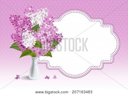 Cute card with spring flowers. Gentle fragrant violet and white branches of lilac in small ceramic vase and frame for your text. Vector illustration.