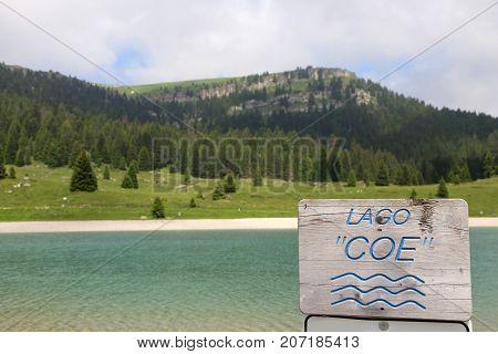 Fantastic Alpine Lake Called Lago Coe In Italian Language