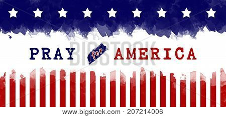 pray for America. text pray for America on American flag. gun control campaign