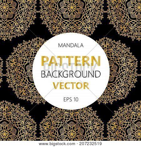 Mandalas pattern. Vintage decorative elements with mandala. Islam Arabic mandala Indian mandala ottoman motifs. Perfect for printing on fabric or paper.