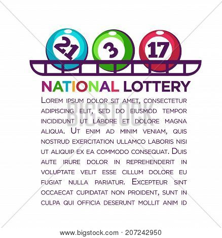 National lottery promotional poster with numbered balls and sample text isolated cartoon flat vector illustration on white background. Funny way to earn easy money by gambling commercial banner.