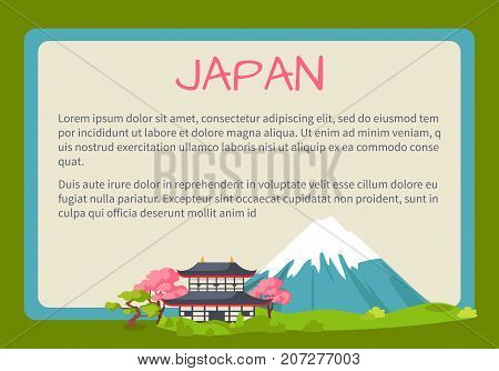 Japan framed touristic banner with national symbols and sample text. Pagoda in cherry blossom near Fuji Mount flat vector illustration. Vacation in asian country concept for travel company ad