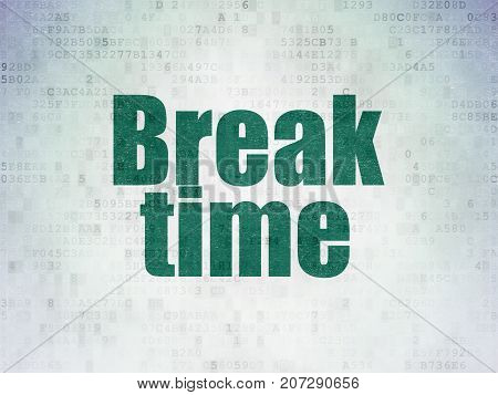 Time concept: Painted green word Break Time on Digital Data Paper background