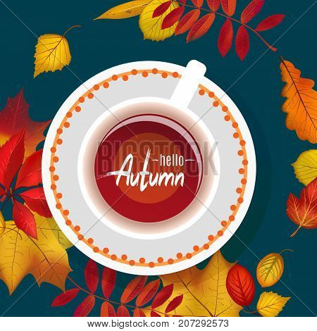 Workspace  dark blue desk with autumn foliage and cup of tea. Hello Autumn lettering. Flat lay vector illustration for teatime