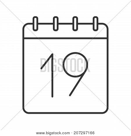 Nineteenth day of month linear icon. Wall calendar with 19 sign. Thin line illustration. Date contour symbol. Vector isolated outline drawing