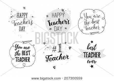 Happy Teacher's Day Labels, Greeting Cards, Posters Set. Vector Quote I Love My Teacher, You Are The