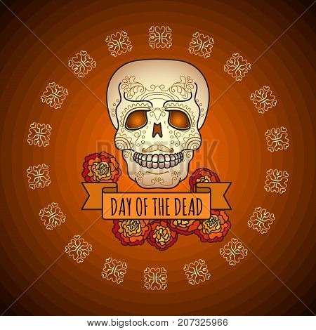Day of the Dead card with traditional sugar skull and marigold flowers. Skull with ornament. Vector illustration of Mexican holiday Day of the Dead .
