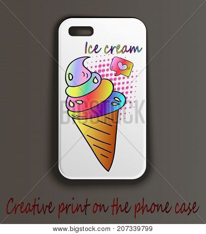 Case for mobile phone with creative pop art print. Neon sketch ice cream, close-up. Cartoon style.