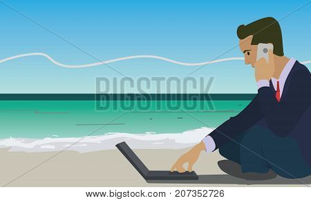 Businessman working with laptop computer and talking on phone on the beach. work anywhere and internet work concept illustration vector.