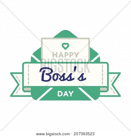 Happy Boss day emblem isolated vector illustration on white background. 16 october world professional holiday event label, greeting card decoration graphic element